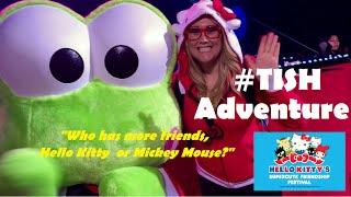 #TISH Adventure - Hello Kitty: Who has more friends, Hello Kitty or Mickey Mouse? - TishTini