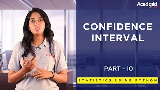 Statistics Using Python Tutorial Part 10 | Confidence Interval Statistics - Examples | Data Science