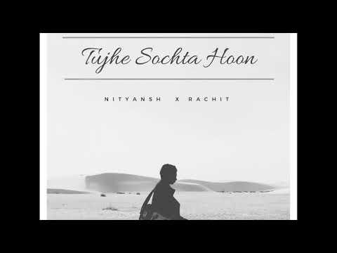 Tujhe Sochta Hoon - KK | RAP COVER by Nityansh & Rachit