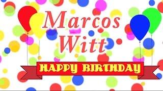 Happy Birthday Marcos Witt Song