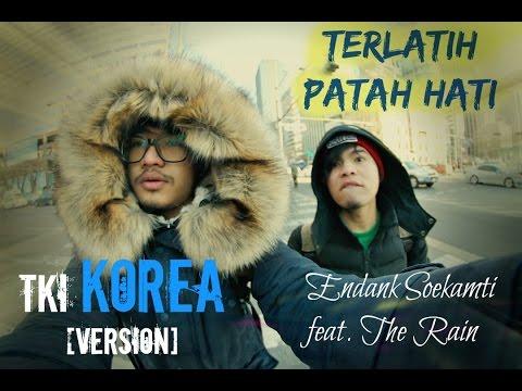 Terlatih patah hati (Versi tki Korea) - The Rain feat. Endank Soekamti (v.clipCover)