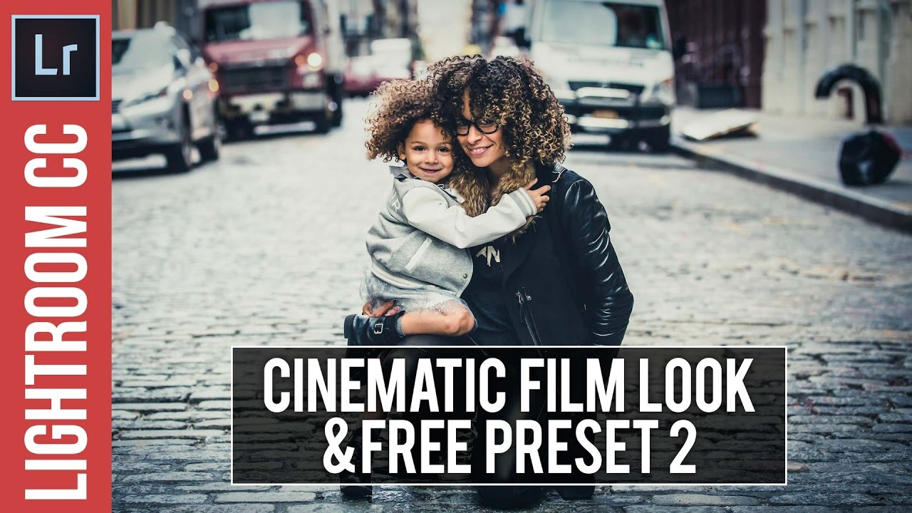 Lightroom Tutorial Cinema Look 2 Free Preset Youtube