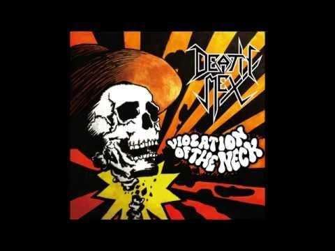 Death Mex - Violation of the Neck (Full Album)