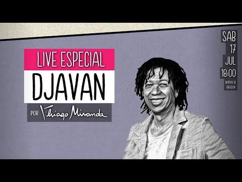 Live Especial - DJAVAN por Thiago Miranda #LiveDoMiranda #156