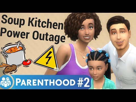 LET'S PLAY THE SIMS 4 PARENTHOOD PART 2 - SOUP KITCHEN POWER