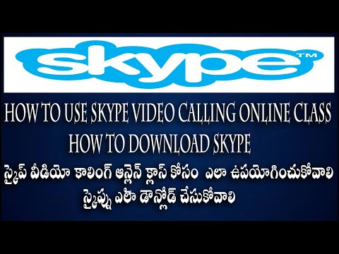 How To Use Skype Video Calling Online Class || How To Download Skype