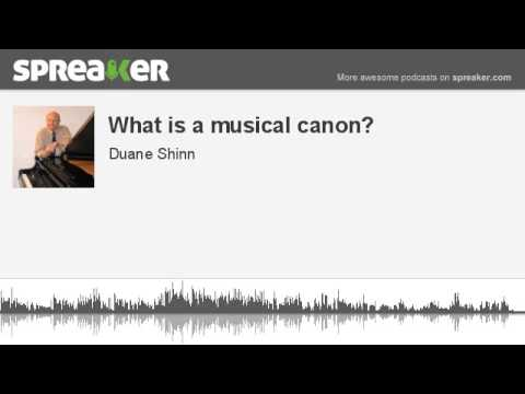 What is a musical canon? (made with Spreaker)