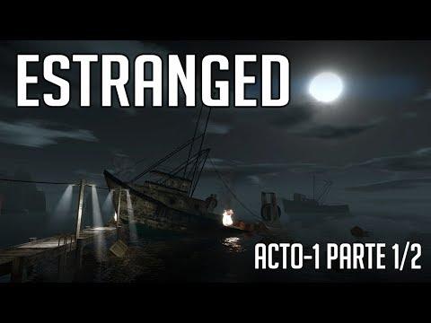 ESTRANGED: GAMEPLAY ACTO 1 - PARTE 1/2 (FREE TO PLAY)