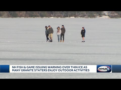 NH Fish And Game Issue Thin Ice Warning
