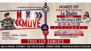 SPOT NEXT MOVE   Vacances 2017 - Les Matinées du Hip-hop Rufisquois