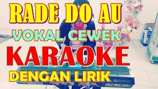 Download Lagu KARAOKE RADE DO AU MOLLY MORE ( Karaoke dan Lirik Berjalan ) mp3