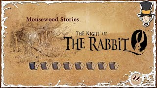 The Night of the Rabbit: Stories of Mousewood