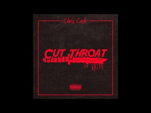 Chris Cash Aka Young Chariz - Cut Throat