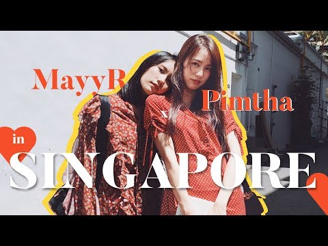 สิงคโปร์นั้นโก้จริงๆตื่อดึดตื๊ดดึดตื๊อดือดื่อดือ | MayyR x Pimtha in Singapore - วันที่ 30 Jun 2019