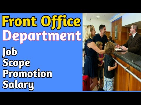 Front Office Department Job Salary Scope Promotion Hotel Management