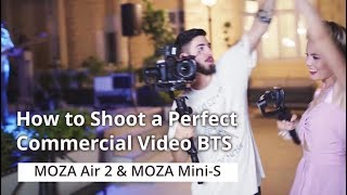Download How to Shoot a Perfect Commercial Video BTS | MOZA Mini-S & MOZA Air 2 Mp3