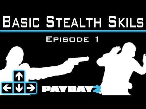Payday 2 - Basic Stealth Skills - Bank Heist Solo Stealth