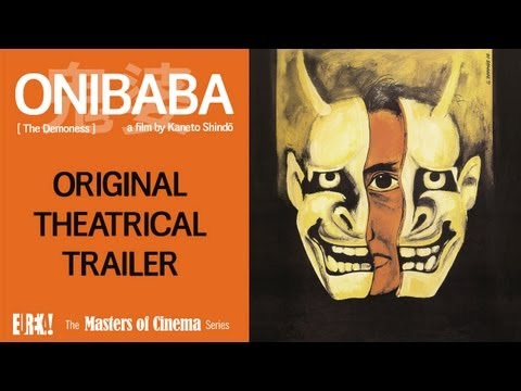 ONIBABA Original Theatrical Trailer (Masters of Cinema)
