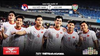 [TRỰC TIẾP] U22 Việt Nam vs U22 UAE (18h00 ngày 13/10). Giao hữu quốc tế. Trực tiếp VTC1, VTC3