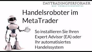 Handelsroboter im MetaTrader - So installieren Sie Ihren Expert Advisor (EA) im MT4