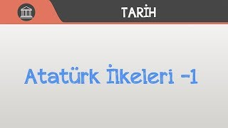 Atatürk İlkeleri -1
