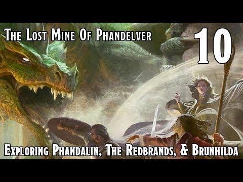 Dungeons & Dragons 5e -- Lost Mine Of Phandelver -- Exploring Phandalin & Brunhilda - Episode 10