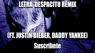 Despacito Justin Bieber LETRA  Remix + Descarga mp3