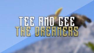Baixar Tee and Gee - The Dreamers (prod. tunnA Beatz)