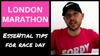 LONDON MARATHON 2018: Must Watch! Tips for the Day (2018)