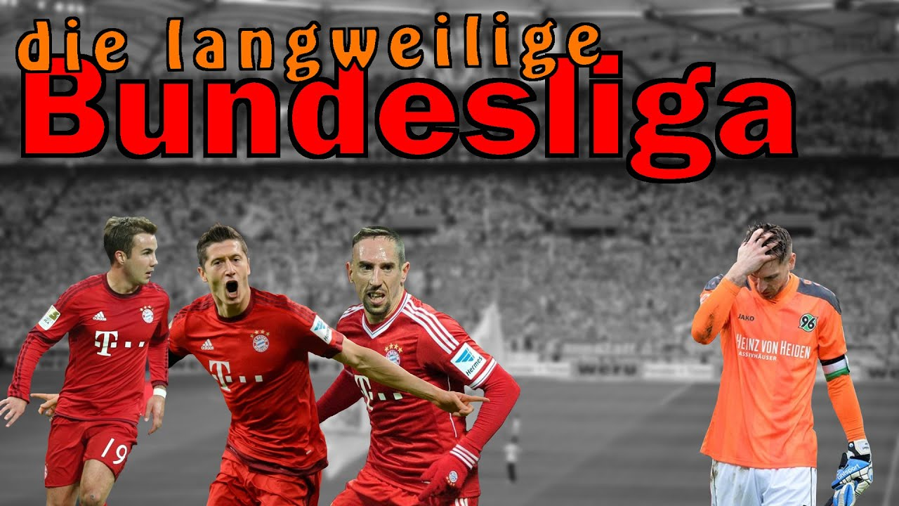 Bundesliga Langweilig