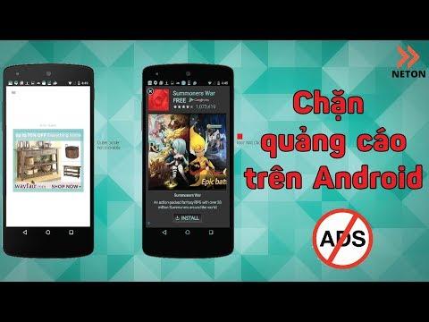 Hướng dẫn chặn quảng cáo trên Android  | NETON
