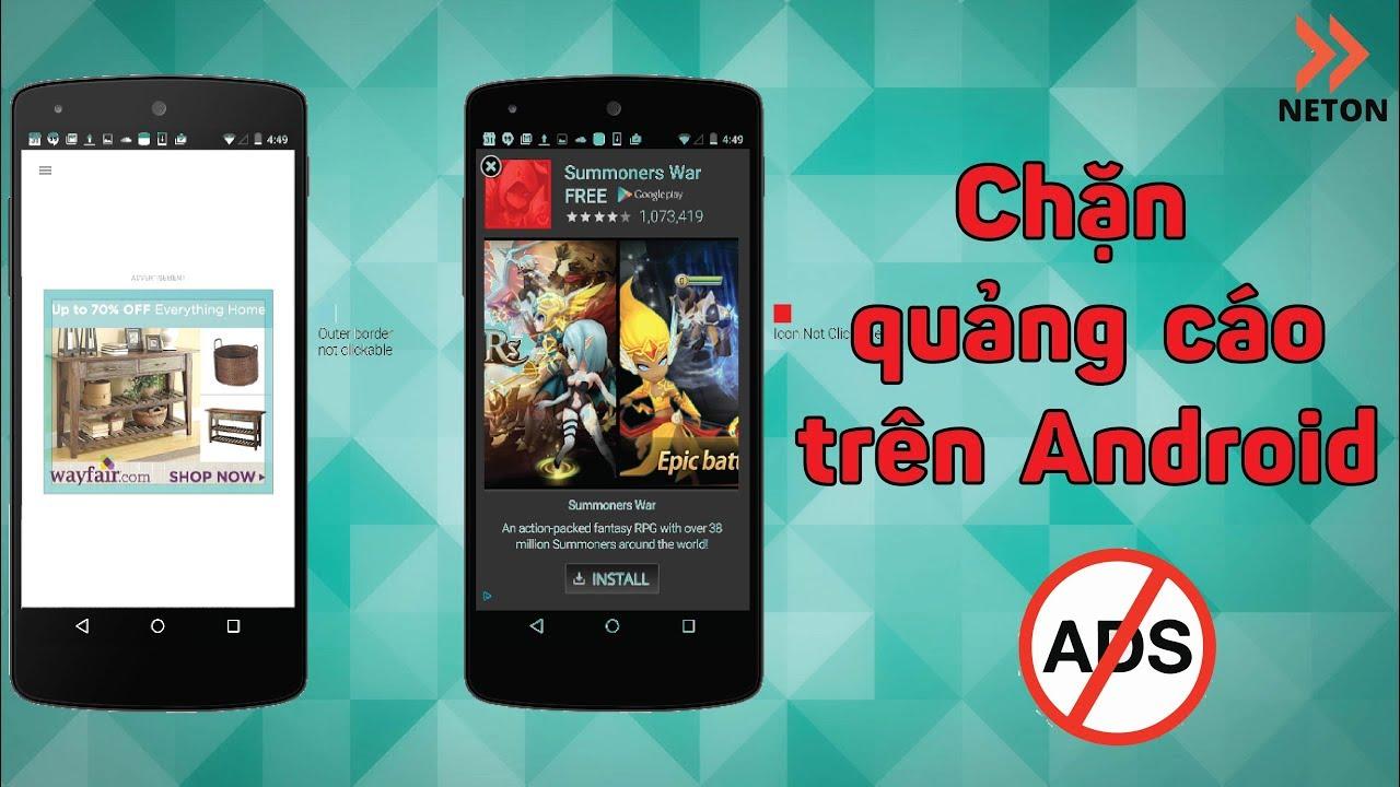 Hướng dẫn chặn quảng cáo trên Android    NETON