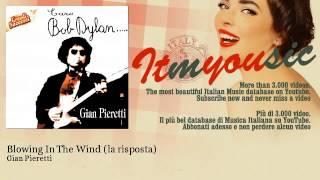 Gian Pieretti - Blowing In The Wind - la risposta