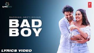 Bad Boy Lyrics Song | Saaho |Prabhas, Jacqueline Fernandez | Neeti Mohan, Badshah