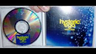 Hysteric Ego - Want love (1996 Tribal mix)