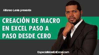Creación de Macro en Excel paso a paso desde cero