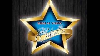 Banda De Viento Estrella Se Va Muriendo Mi Alma 2016
