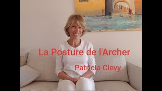 La posture de l'archer. Kundalini yoga. Patricia Clevy.