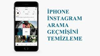 iPHONE İNSTAGRAM ARAMA GEÇMİŞİNİ TEMİZLEME - SİLME