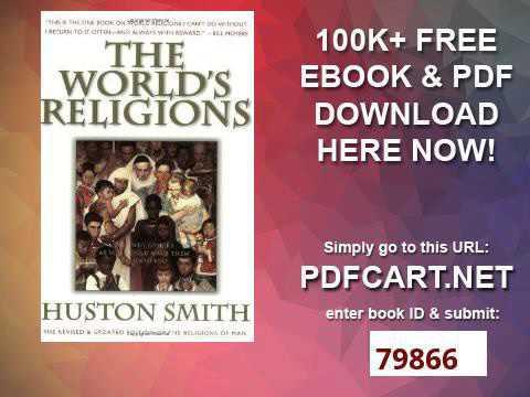 Huston Smith The Worlds Religions Pdf