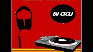 Dj Cicli - Classic Tracks 2