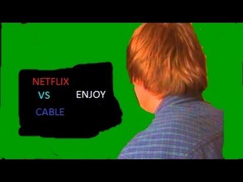 Netflix VS Cable