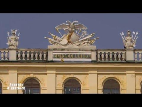 Secrets d'Histoire - Château de Schönbrunn