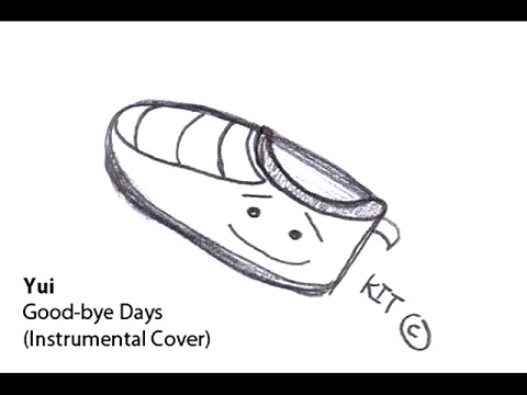 Yui - Good-bye Days (Acoustic Instrumental Cover)