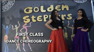 First Class dance choreography|Khushi and Manogya|Golden steppers dance academy
