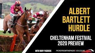 ALBERT BARTLETT PREVIEW (FRIDAY - CHELTENHAM FESTIVAL 2020)