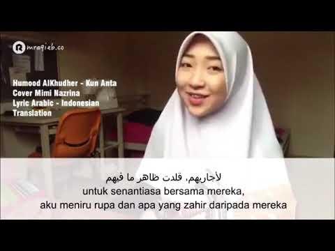 Kun Anta Cover Mimi Nazrina Lyric Arabic-Indonesia