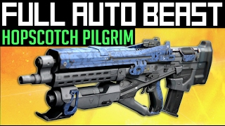 Destiny | FULL AUTO BEAST! - Trying out a godly Hopscotch Pilgrim in PvP (Live Gameplay)