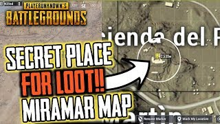 SECRET PLACE FOR LOOT IN MIRAMAR MAP || PUBG MOBILE