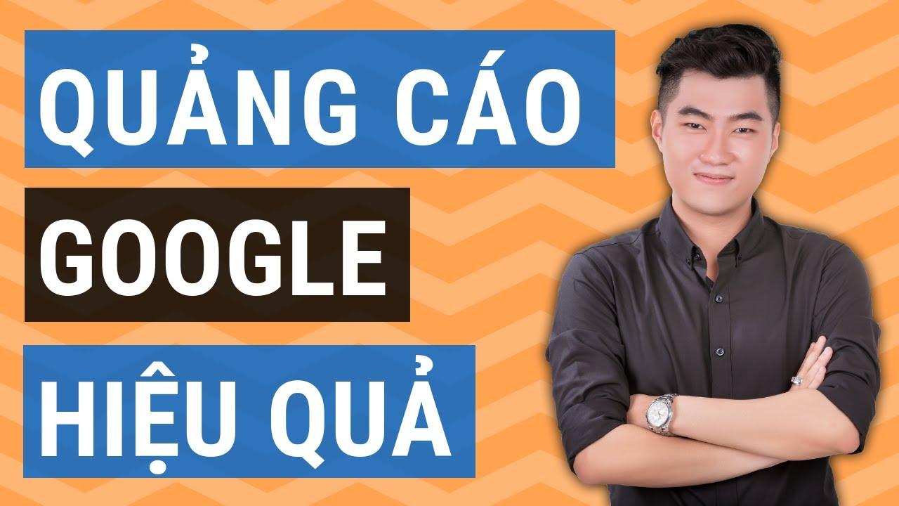 Chạy quảng cáo Google Adwords hiệu quả 2020 (Giao diện mới)